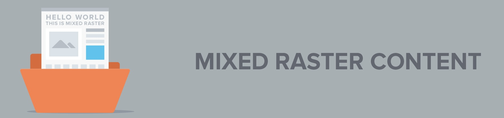 Mixed Raster Content (MRC)